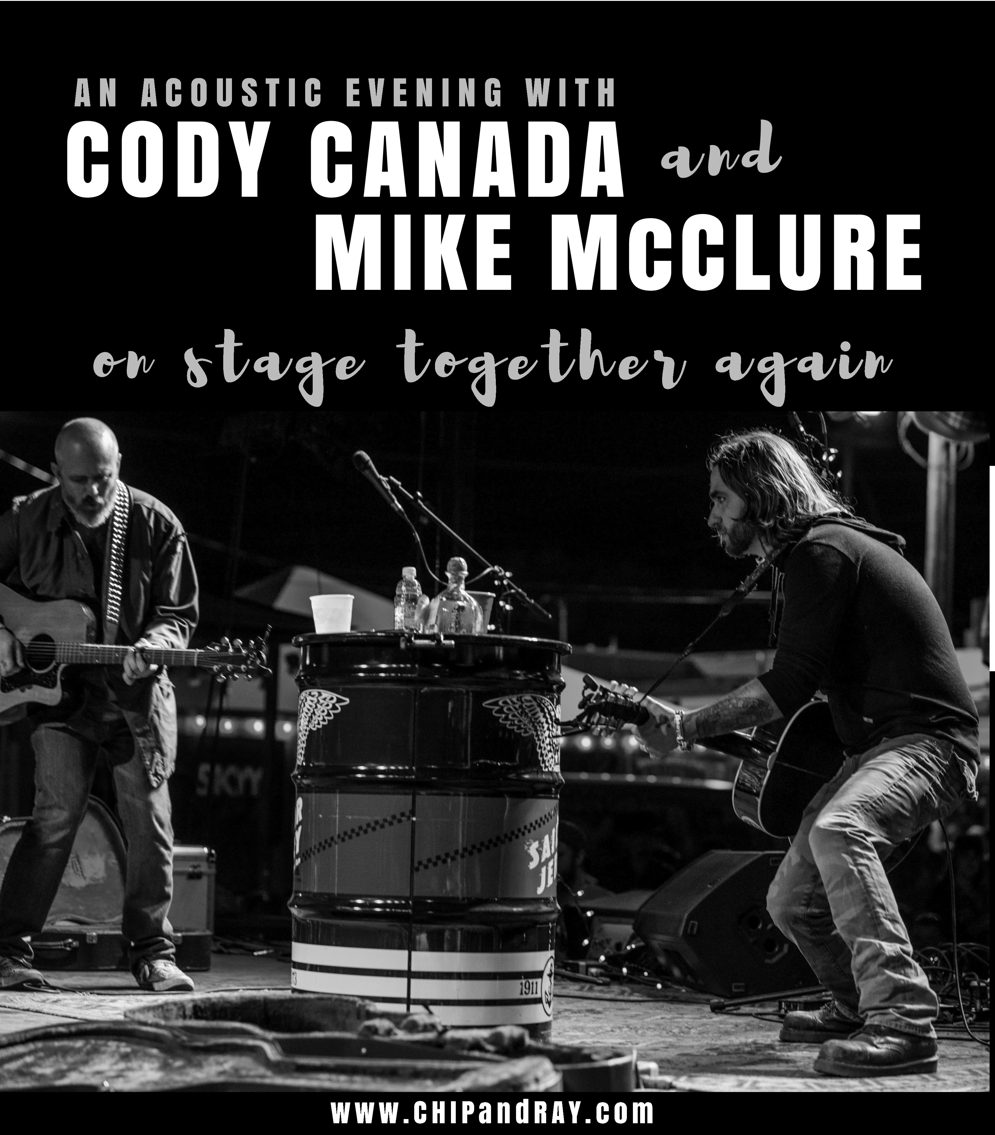 Cody Canada and Mike McClure