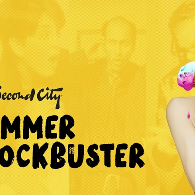 The Second City Summer Blockbuster