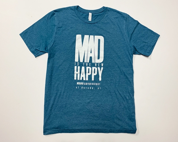 MAD is the New Happy Shirt